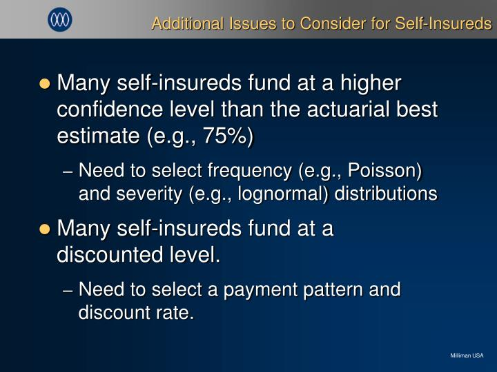 Additional Issues to Consider for Self-Insureds