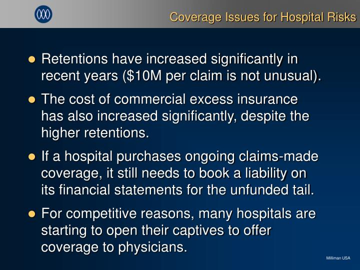 Coverage Issues for Hospital Risks