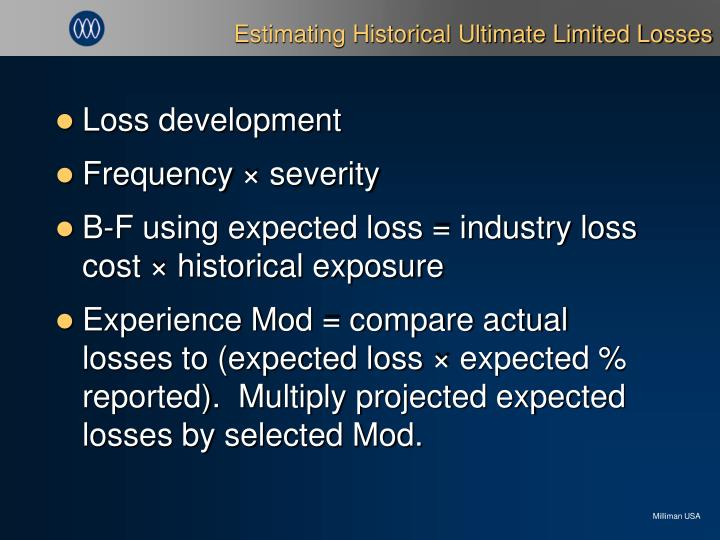 Estimating Historical Ultimate Limited Losses