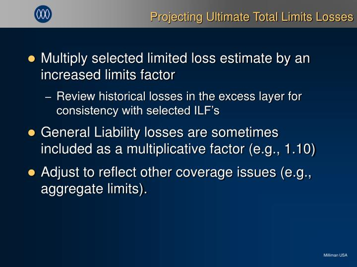 Projecting Ultimate Total Limits Losses