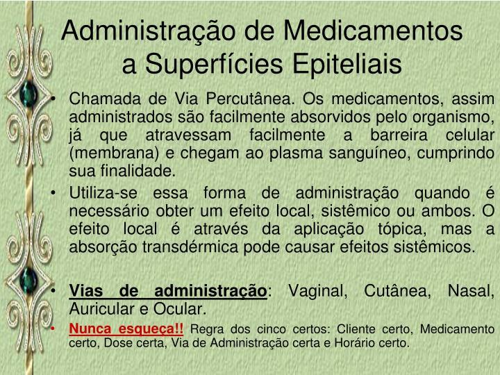 Administração de Medicamentos a Superfícies Epiteliais