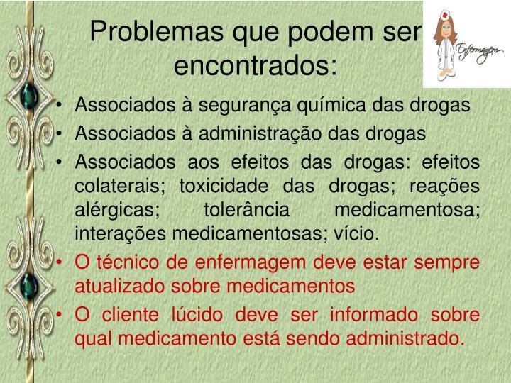 Problemas que podem ser encontrados: