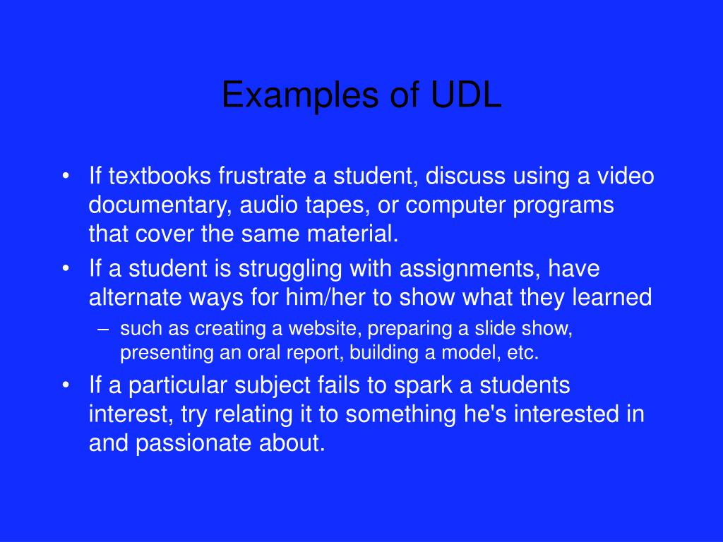 Examples of UDL
