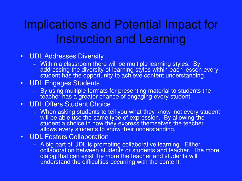 Implications and Potential Impact for Instruction and Learning