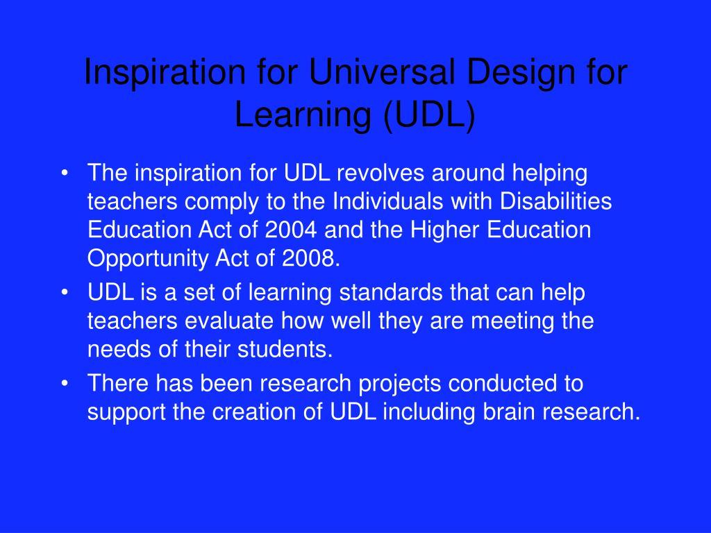 Inspiration for Universal Design for Learning (UDL)