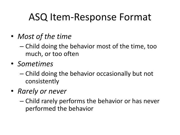 ASQ Item-Response Format