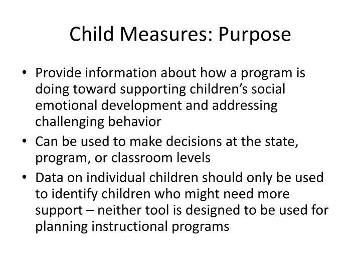 Child Measures: Purpose