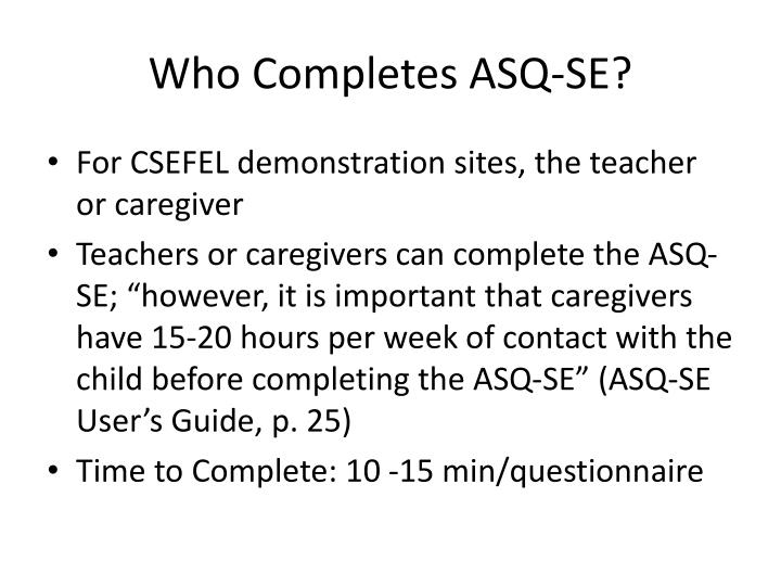 Who Completes ASQ-SE?