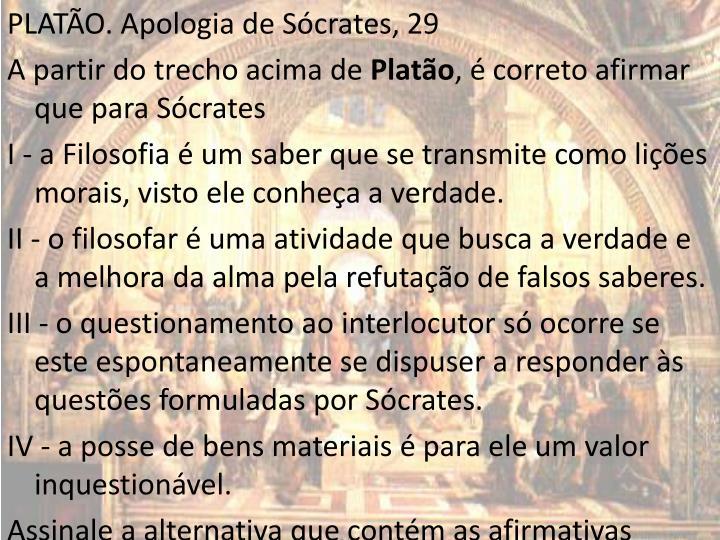 PLATÃO. Apologia de Sócrates, 29