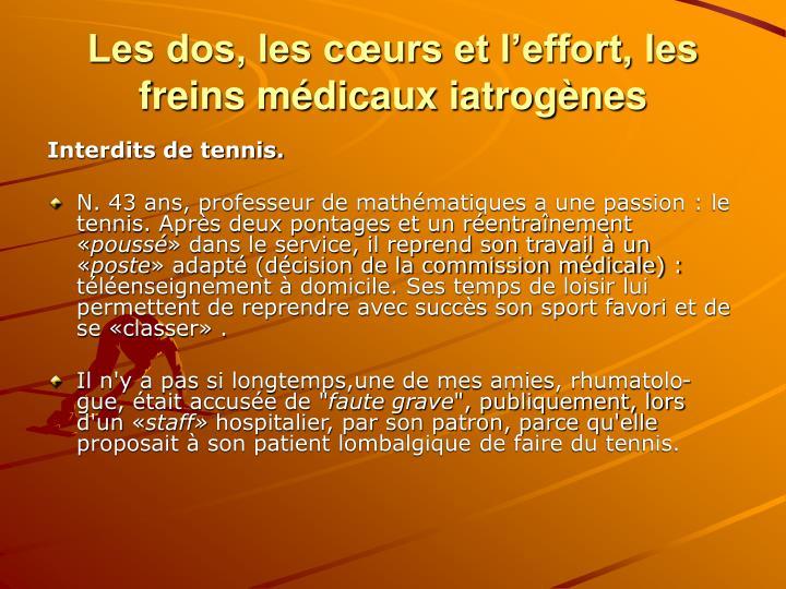 Les dos, les cœurs et l'effort, les freins médicaux iatrogènes
