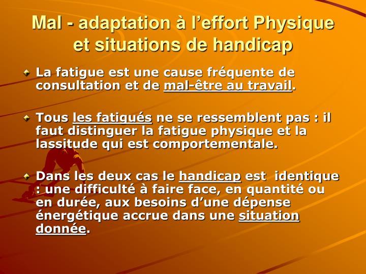 Mal - adaptation à l'effort Physique et situations de handicap