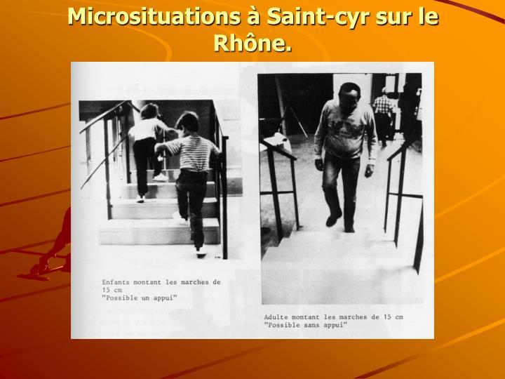 Microsituations à Saint-cyr sur le Rhône.