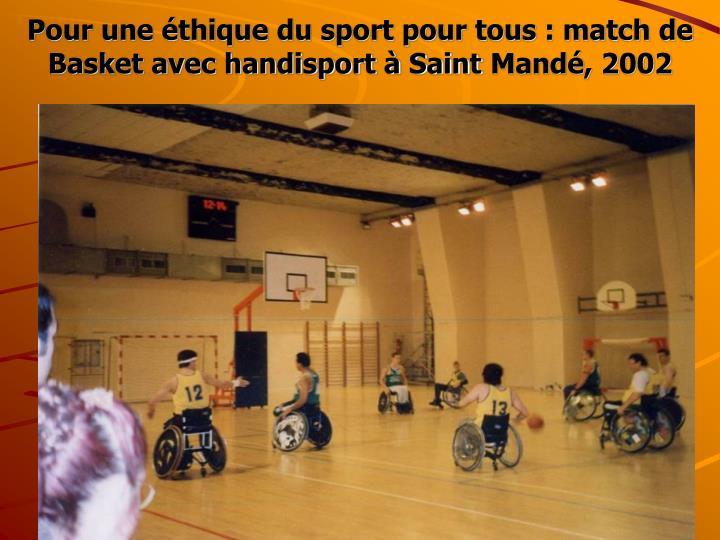 Pour une éthique du sport pour tous : match de Basket avec handisport à Saint