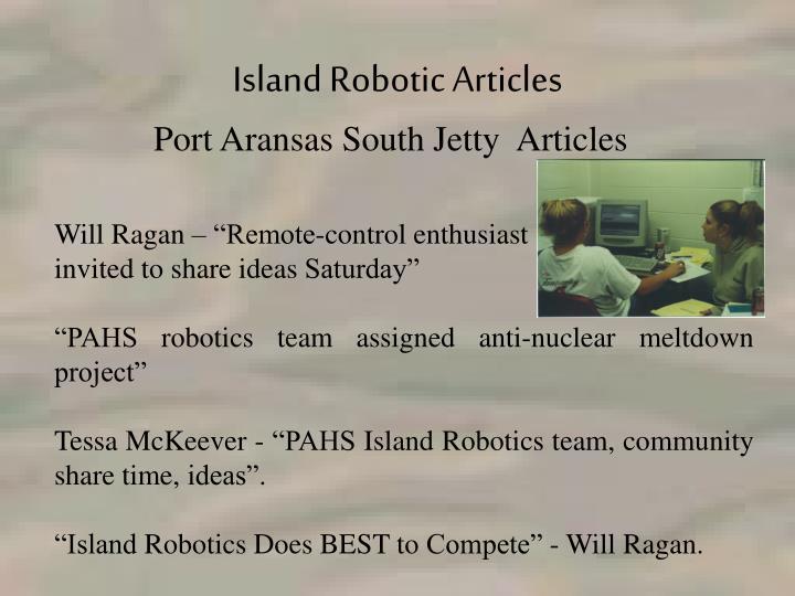 Island Robotic Articles