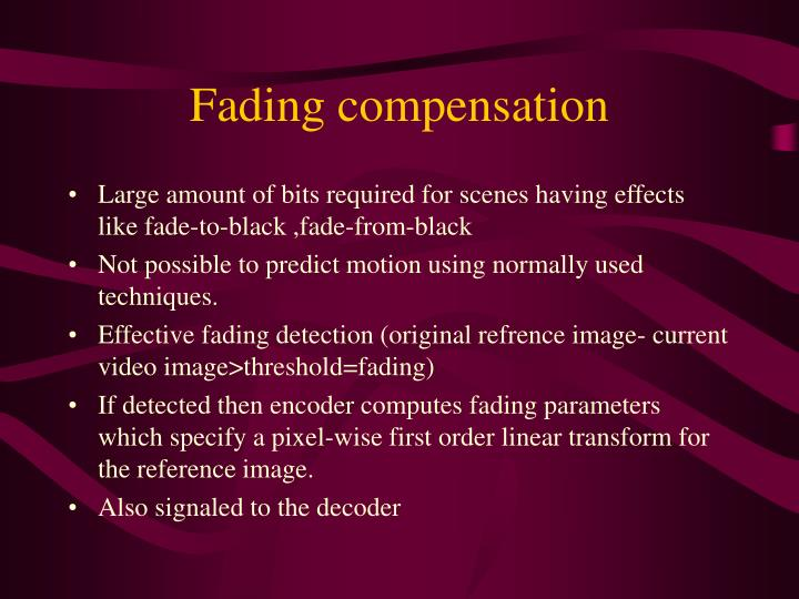 Fading compensation