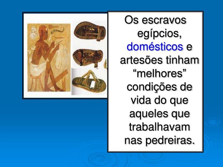 Os escravos egípcios,