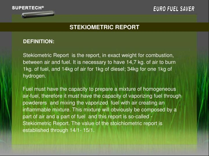 STEKIOMETRIC REPORT