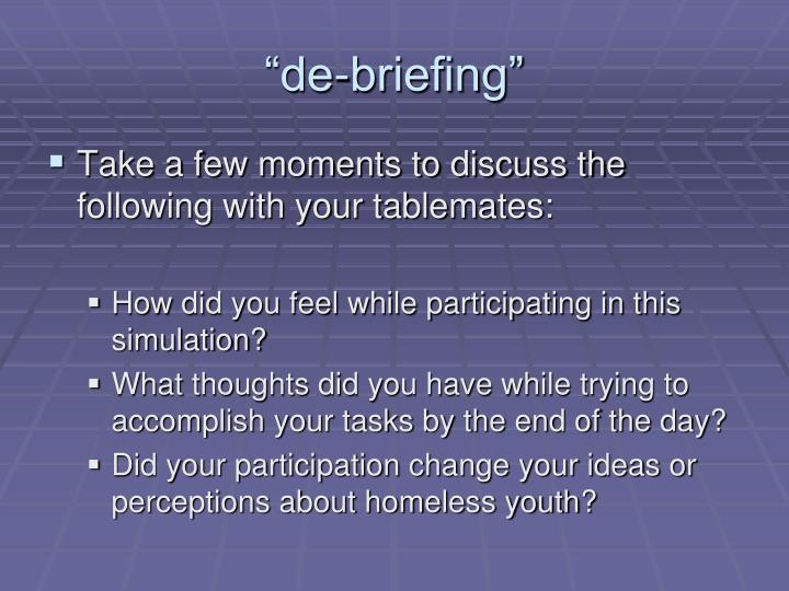 """""""de-briefing"""""""