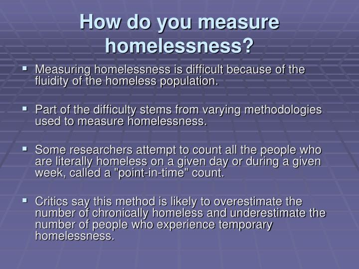How do you measure homelessness?
