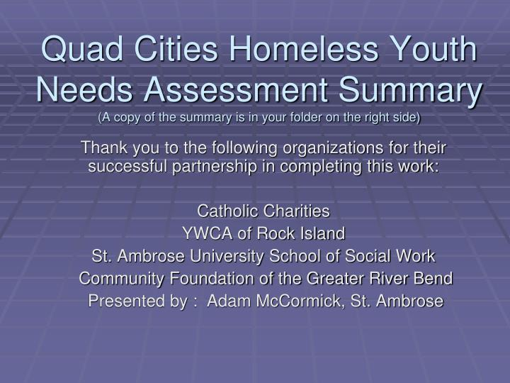 Quad Cities Homeless Youth Needs Assessment Summary