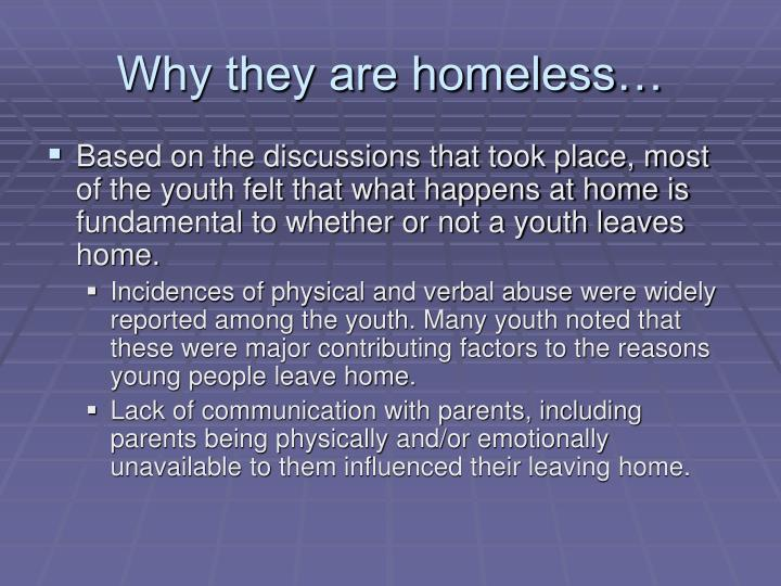 Why they are homeless…