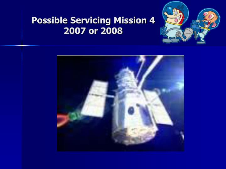 Possible Servicing Mission 4