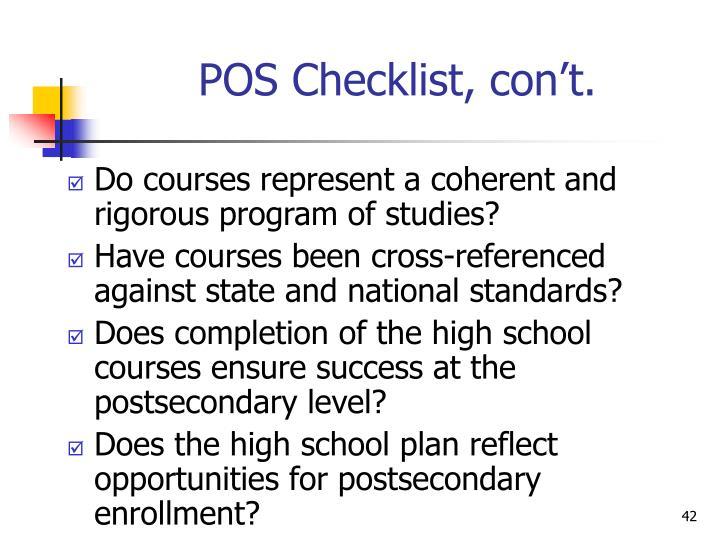 POS Checklist, con't.