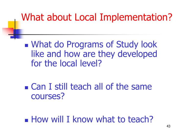 What about Local Implementation?