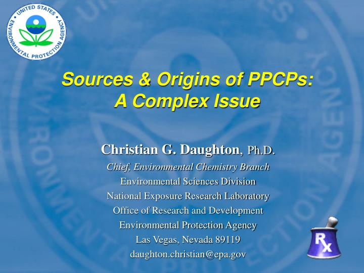 Sources & Origins of PPCPs: