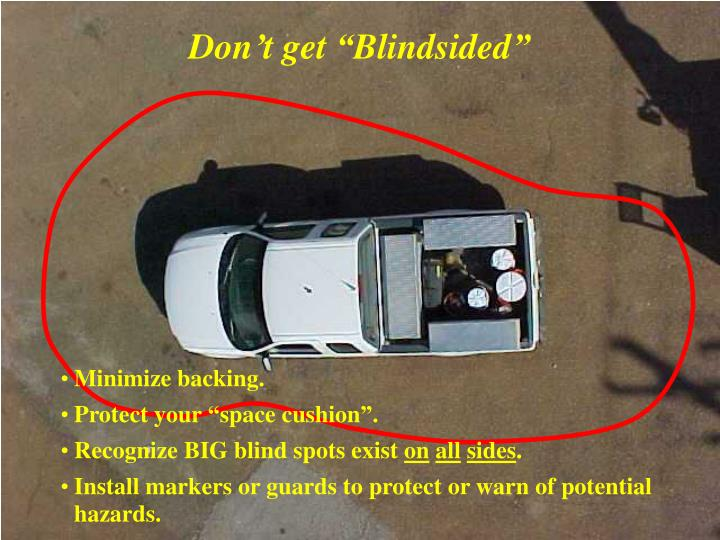 "Don't get ""Blindsided"""