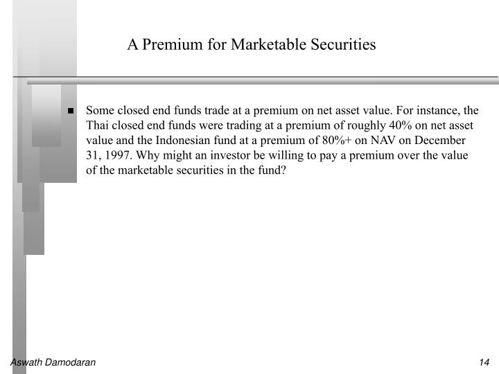 A Premium for Marketable Securities
