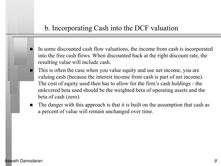 b. Incorporating Cash into the DCF valuation