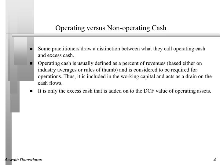 Operating versus Non-operating Cash