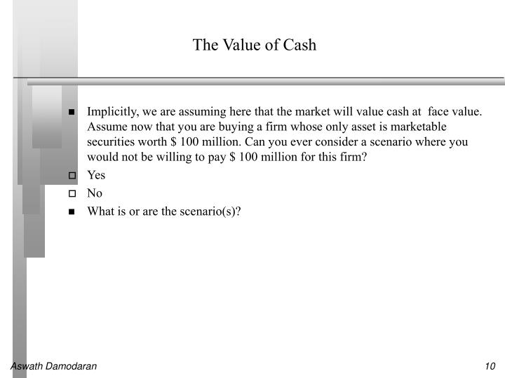 The Value of Cash