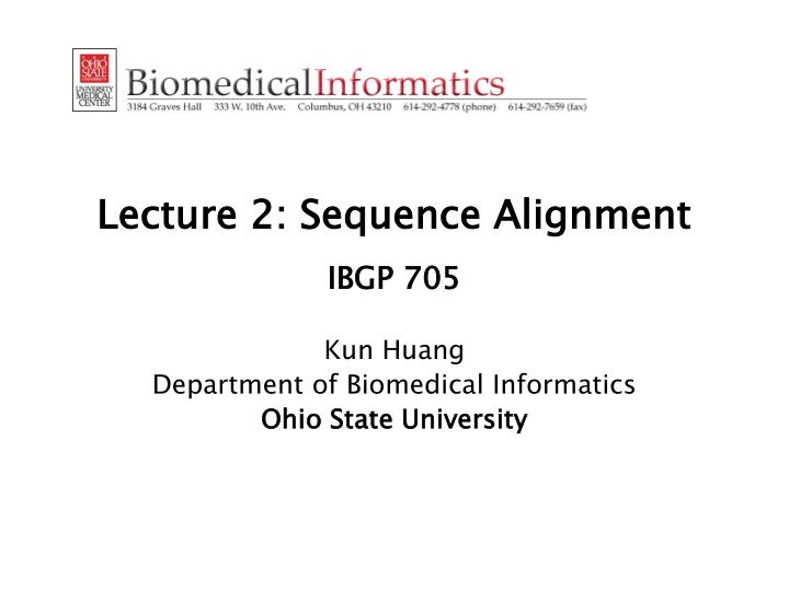 Lecture 2: Sequence Alignment