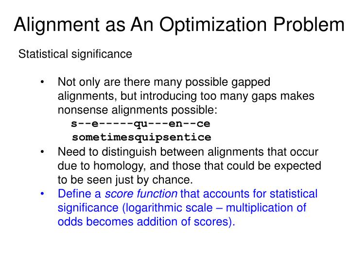 Alignment as An Optimization Problem