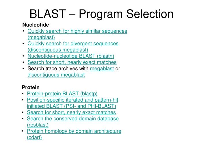 BLAST – Program Selection