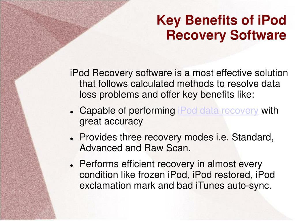 Key Benefits of iPod Recovery Software