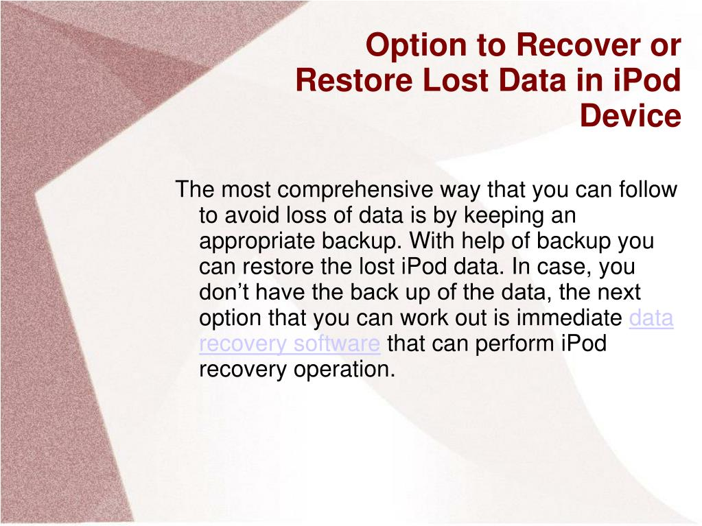 Option to Recover or Restore Lost Data in iPod Device