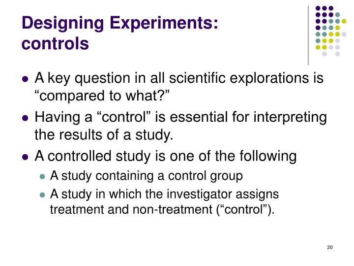 Designing Experiments: