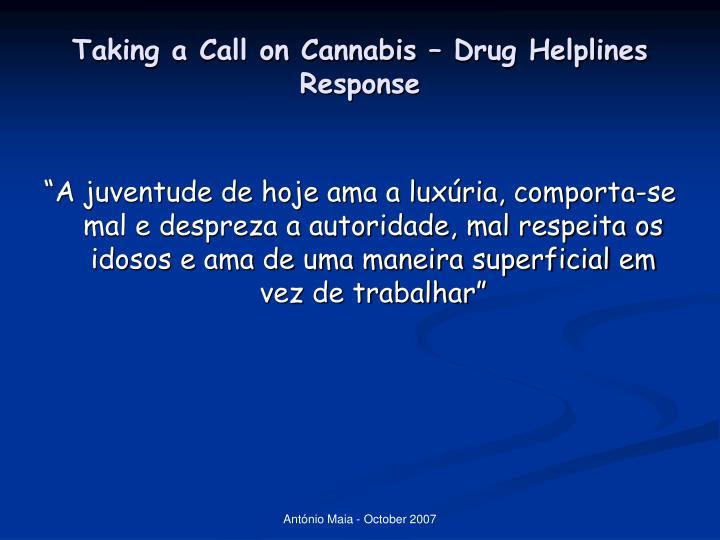 Taking a call on cannabis drug helplines response1