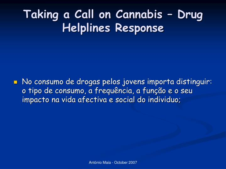 Taking a Call on Cannabis – Drug Helplines Response
