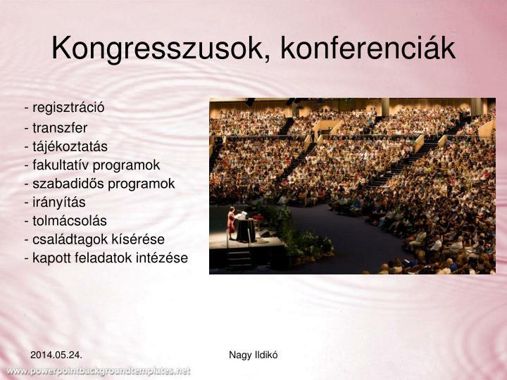 Kongresszusok, konferenciák
