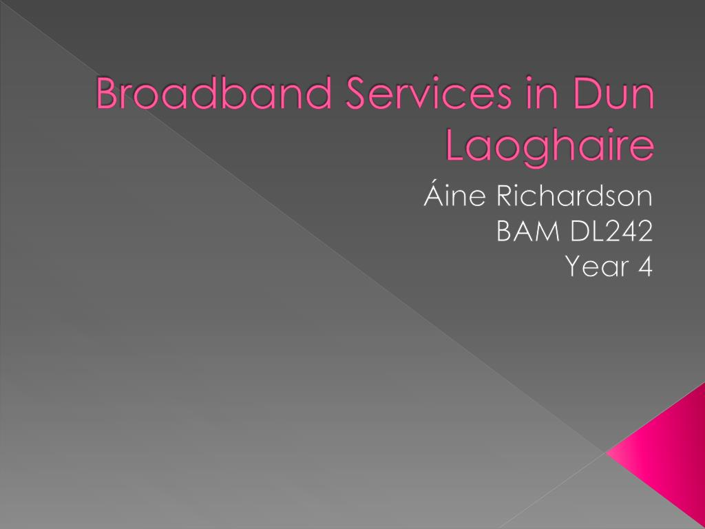 Broadband Services in Dun Laoghaire