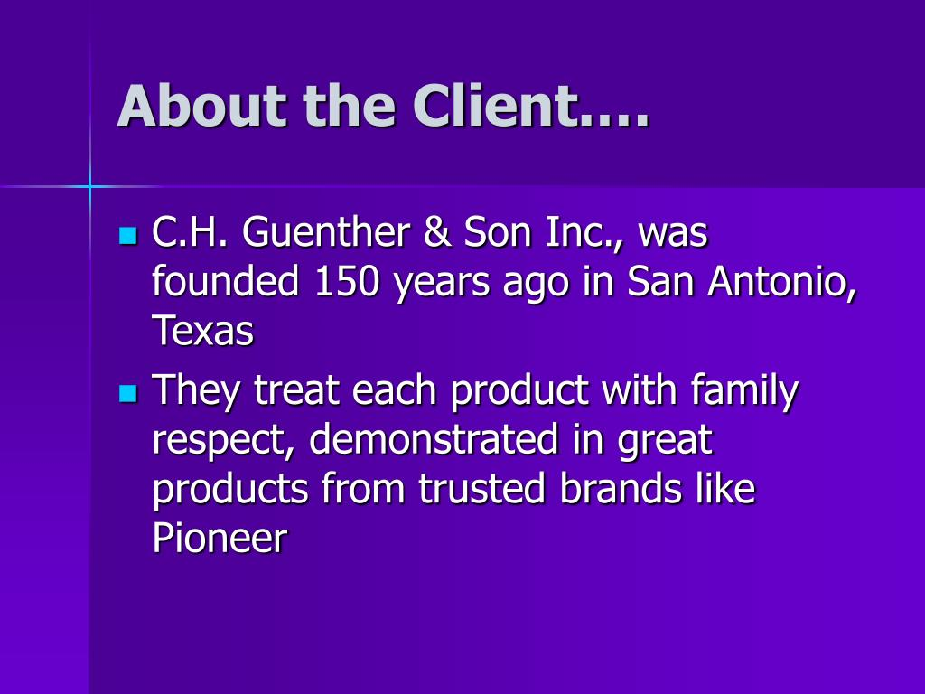 About the Client.…