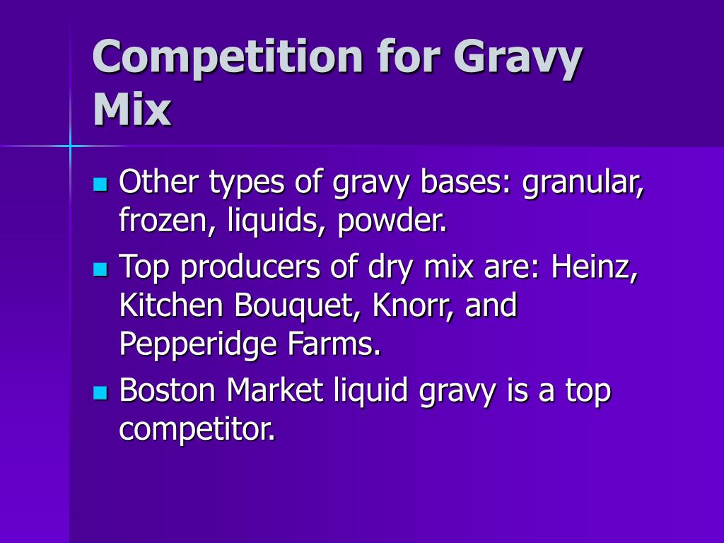 Competition for Gravy Mix
