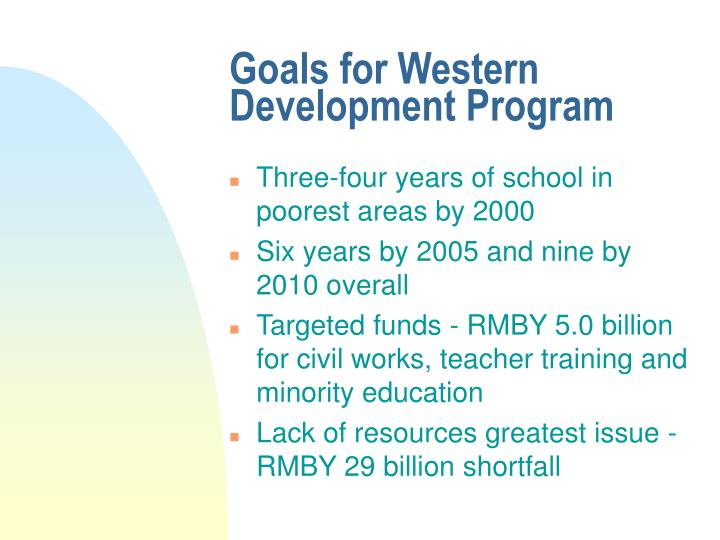 Goals for Western Development Program