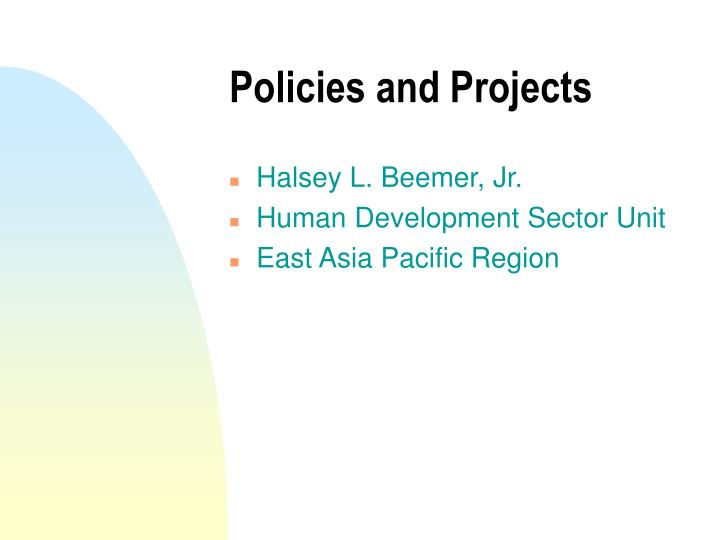 Policies and projects