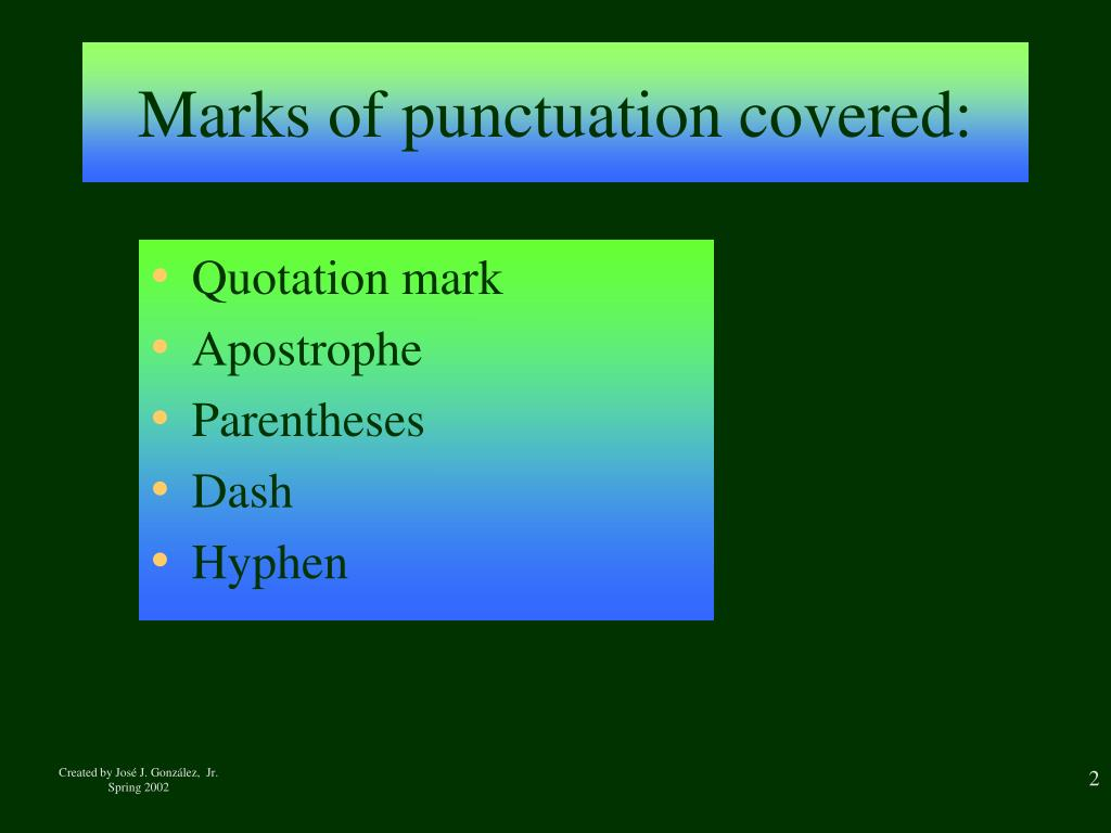Marks of punctuation covered: