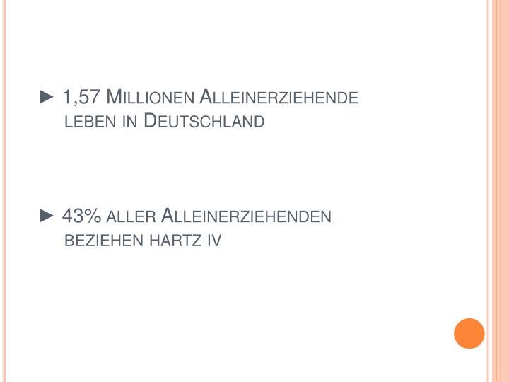 ► 1,57 Millionen Alleinerziehende